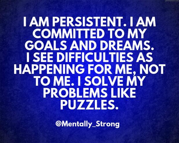 I am persistent